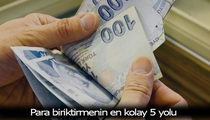 Para Biriktirmenin En Kolay 5 Yolu Para Birikim Evden Is